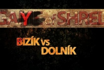 Game of Shred - Dusan Bizik VS Matej Dolnik